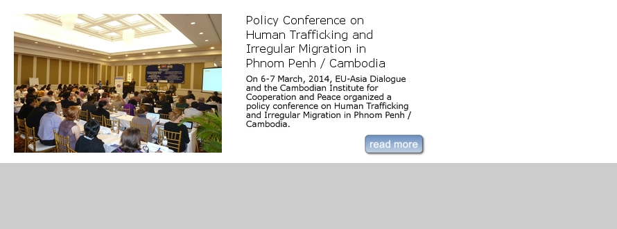 Policy Conference on Human Trafficking and Irregular Migration in Phnom Penh / Cambodia